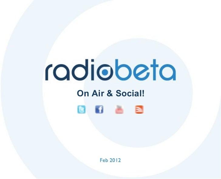 Feb 2012 On Air & Social!