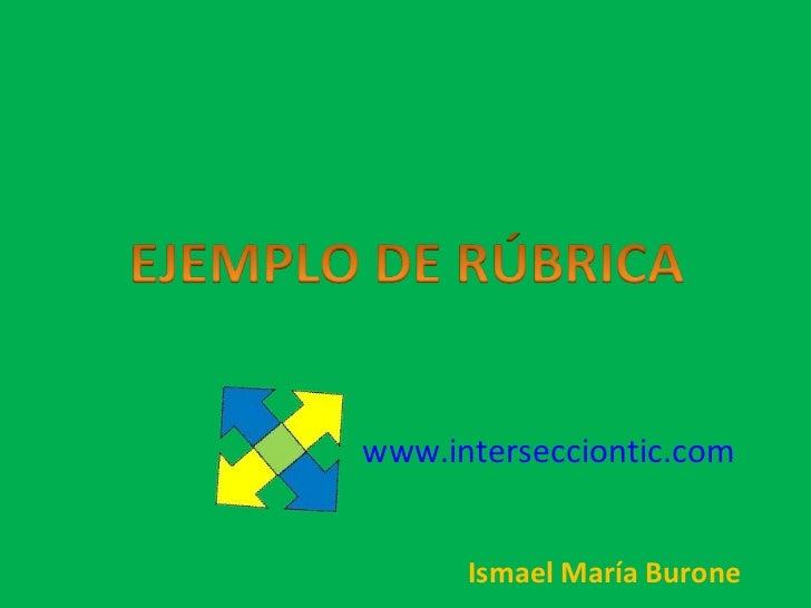 www.intersecciontic.com      Ismael María Burone