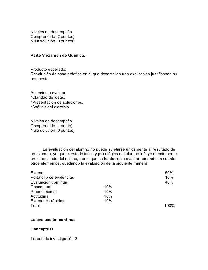 Niveles de desempeño.Comprendido (2 puntos)Nula solución (0 puntos)Parte V examen de Química.Producto esperado:Resolución ...