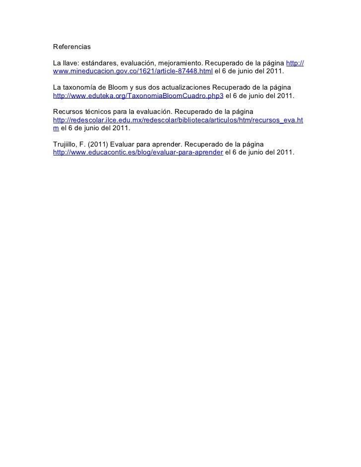 ReferenciasLa llave: estándares, evaluación, mejoramiento. Recuperado de la página http://www.mineducacion.gov.co/1621/art...