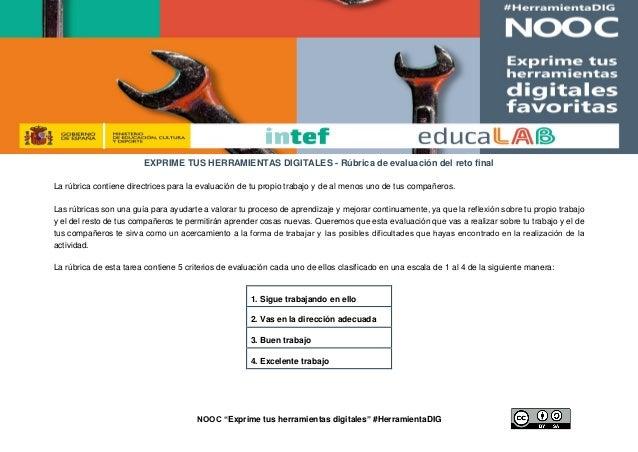 """NOOC """"Exprime tus herramientas digitales"""" #HerramientaDIG EXPRIME TUS HERRAMIENTAS DIGITALES - Rúbrica de evaluación del r..."""