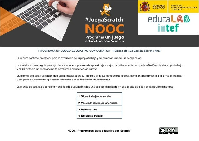 """NOOC """"Programa un juego educativo con Scratch"""" PROGRAMA UN JUEGO EDUCATIVO CON SCRATCH - Rúbrica de evaluación del reto fi..."""