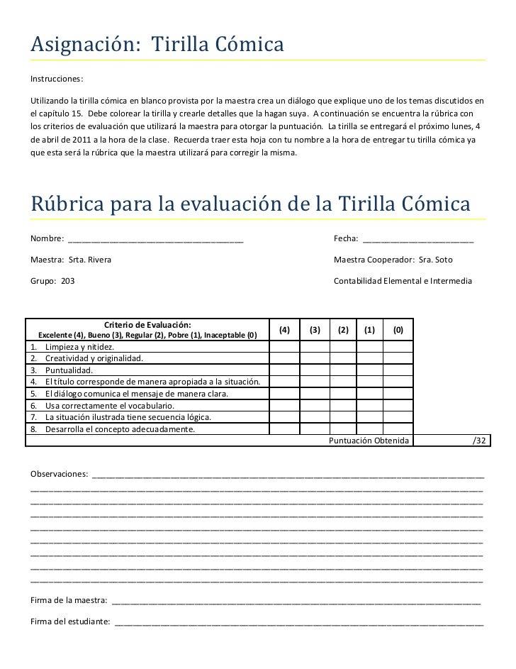 Asignación: Tirilla CómicaInstrucciones:Utilizando la tirilla cómica en blanco provista por la maestra crea un diálogo que...