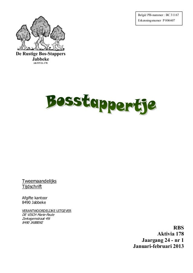 België PB-nummer : BC 31167                               Erkenningsnumer P 006607TweemaandelijksTijdschriftAfgifte kantoo...