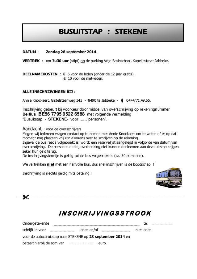 DATUM : Zondag 28 september 2014. VERTREK : om 7u30 uur (stipt) op de parking Vrije Basisschool, Kapellestraat Jabbeke. DE...