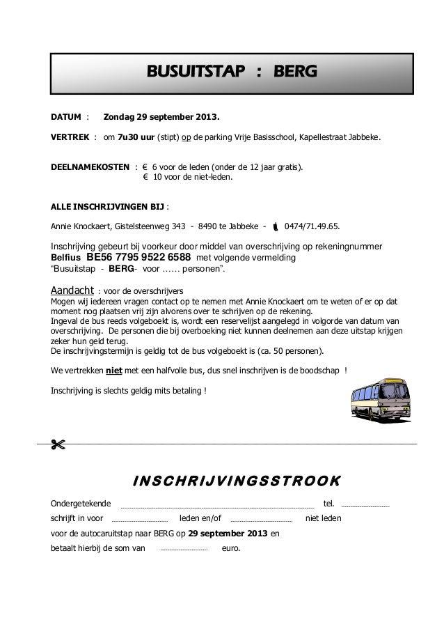 DATUM : Zondag 29 september 2013. VERTREK : om 7u30 uur (stipt) op de parking Vrije Basisschool, Kapellestraat Jabbeke. DE...