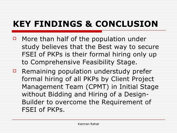 KEY FINDINGS & CONCLUSION <ul><li>More than half of the population under study believes that the Best way to secure FSEI o...