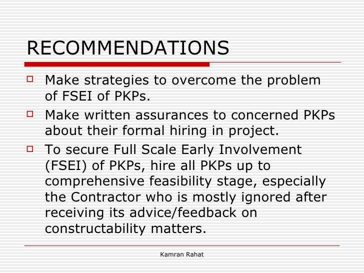 RECOMMENDATIONS <ul><li>Make strategies to overcome the problem of FSEI of PKPs. </li></ul><ul><li>Make written assurances...