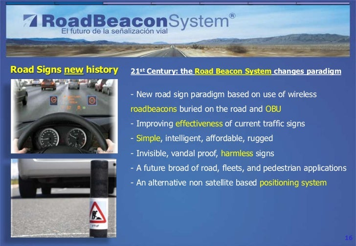 Road Signs new history   21st Century: the Road Beacon System changes paradigm                         - New road sign par...