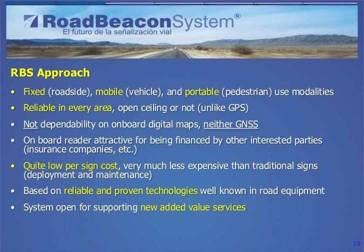 RBS Approach• Fixed (roadside), mobile (vehicle), and portable (pedestrian) use modalities• Reliable in every area, open c...