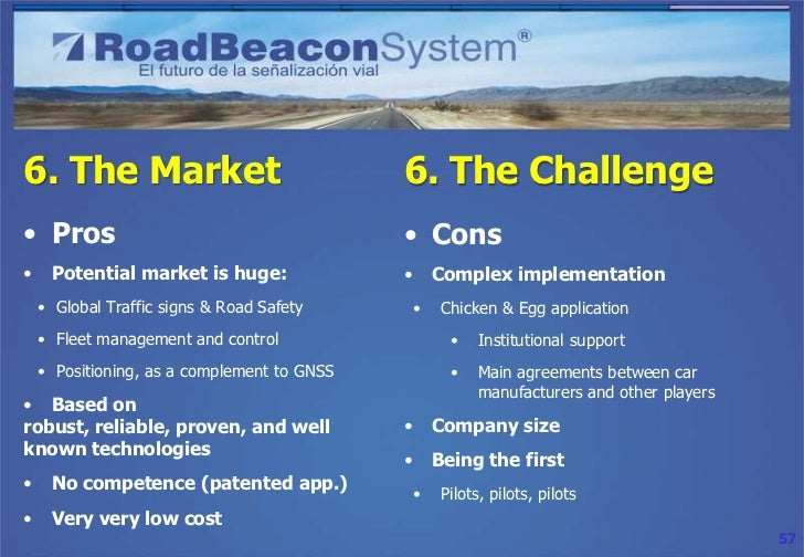 6. The Challenge• Agreement examples•   Leading high end car manufacturer•   Leading RFID manufacturer•   Integrators, oth...