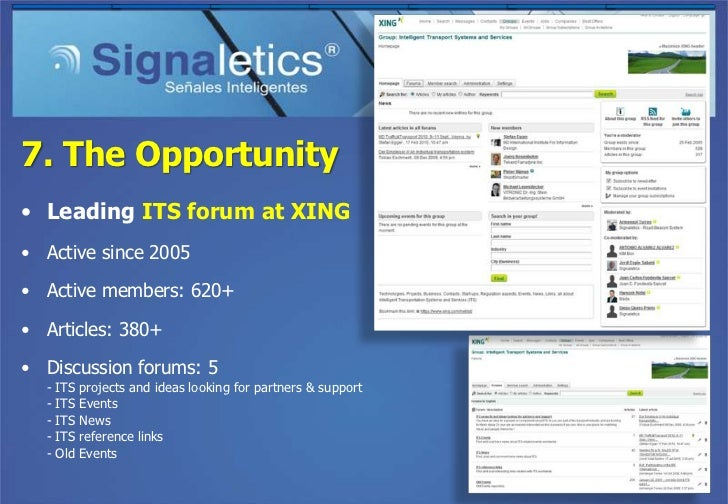 7. The Opportunity• International Patent• Patents granted on   – USA   – Germany   – UK   – France   – Spain   – Italy   –...