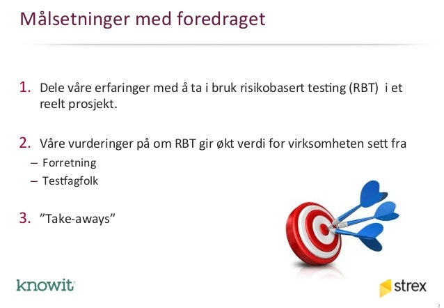 Risiko basert testing i praksis Slide 2