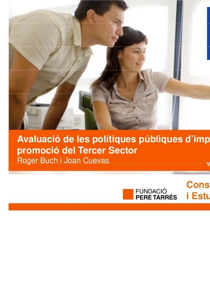 Avaluació de les polítiques públiques d'impuls i                                      d impulspromoció del Tercer SectorRo...