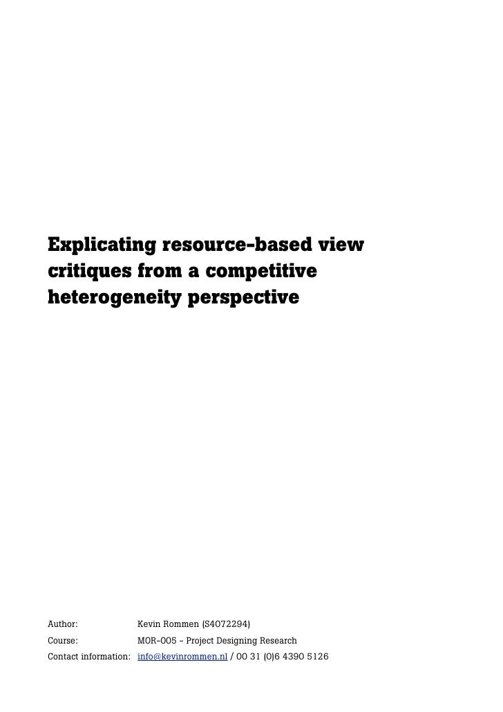 Explicating resource-based view critiques from a competitive heterogeneity perspective     Author:             Kevin Romme...