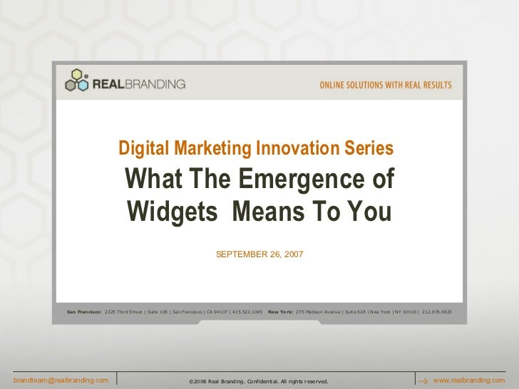 Digital Marketing Innovation Series   What The Emergence of WidgetsMeans To You SEPTEMBER 26, 2007