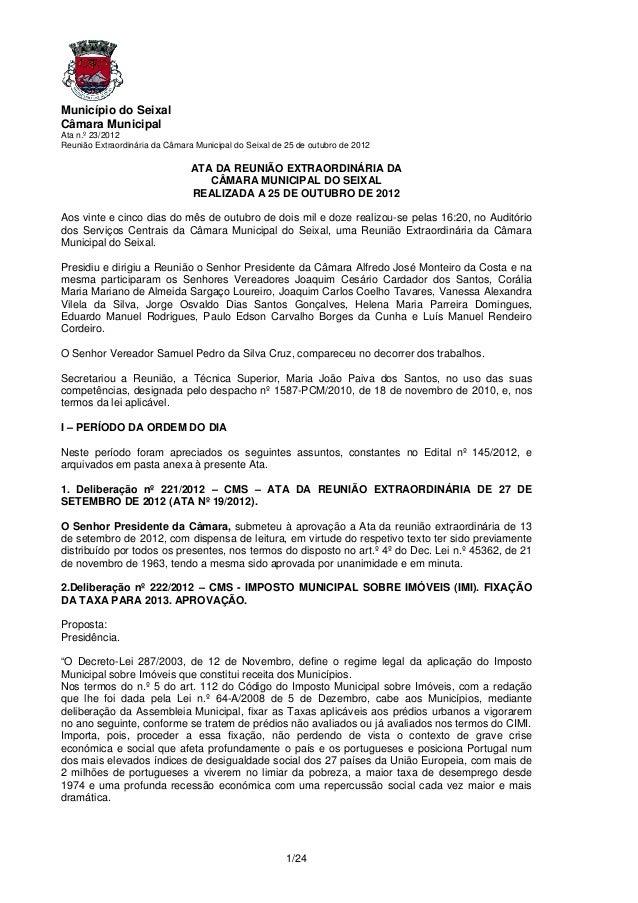 Município do SeixalCâmara MunicipalAta n.º 23/2012Reunião Extraordinária da Câmara Municipal do Seixal de 25 de outubro de...
