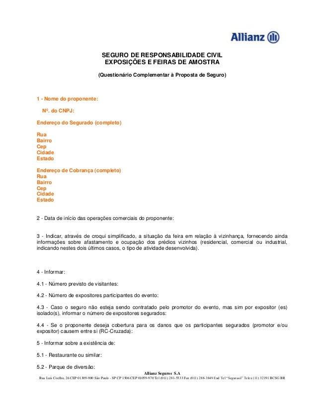 Allianz Seguros S.A Rua Luís Coelho, 26 CEP 01309-900 São Paulo - SP CP 1506 CEP 01059-970 Tel (011) 281-5533 Fax (011) 28...