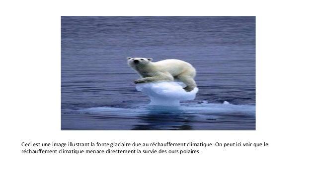 Ceci est une image illustrant la fonte glaciaire due au réchauffement climatique. On peut ici voir que le réchauffement cl...