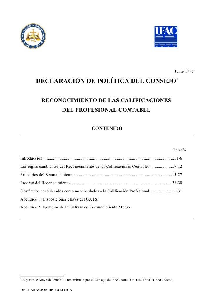 Junio 1995               DECLARACIÓN DE POLÍTICA DEL CONSEJO*                    RECONOCIMIENTO DE LAS CALIFICACIONES     ...