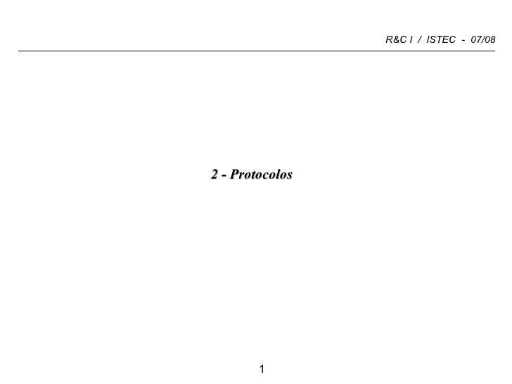 <ul><li>2 - Protocolos </li></ul>