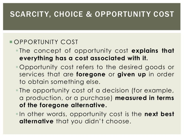 concept of opportunity cost