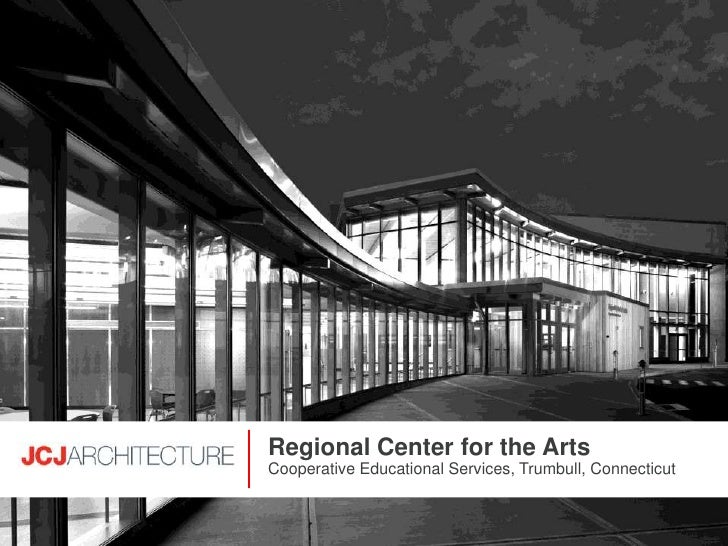 Regional Center for the Arts Cooperative Educational Services, Trumbull, Connecticut