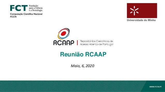 Reunião RCAAP Maio, 6, 2020