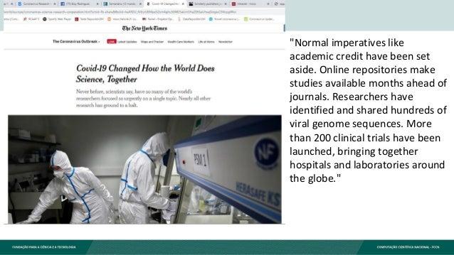 O que se está a passar com a Covid-19, parece comprovar o que os defensores da ciência aberta têm vindo a repetir há cerca...