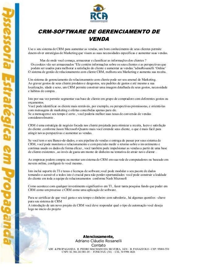 CRM-SOFTWARE DE GERENCIAMENTO DE VENDA Use o seu sistema de CRM para aumentar as vendas, um bom conhecimento de seus clien...
