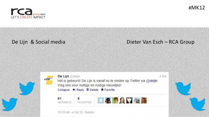 #MK12De Lijn & Social media   Dieter Van Esch – RCA Group