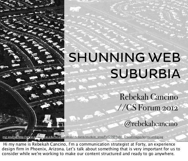 SHUNNING WEB                                                     SUBURBIA                                                 ...