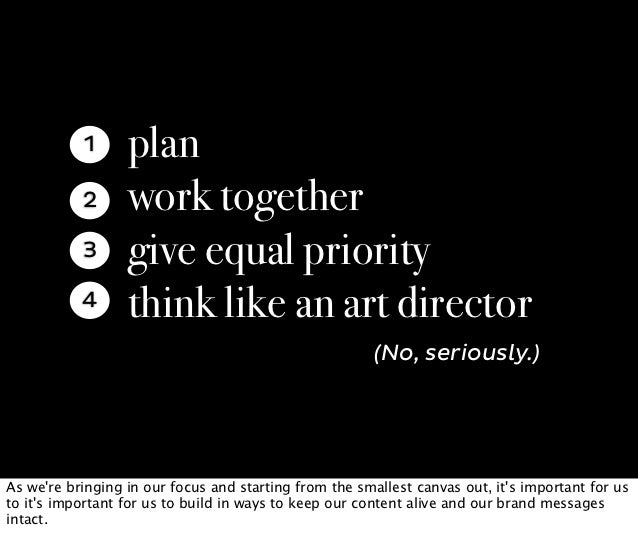 1      plan           2      work together           3      give equal priority           4      think like an art directo...