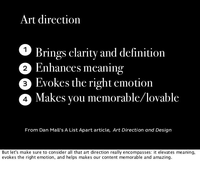 Art direction          1                Brings clarity and definition          2     Enhances meaning          3     Evoke...