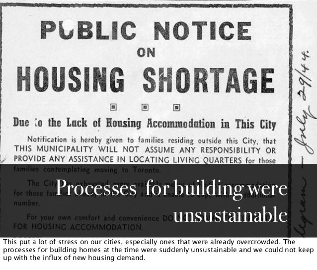 Processes for building were                             unsustainableThis put a lot of stress on our cities, especially on...