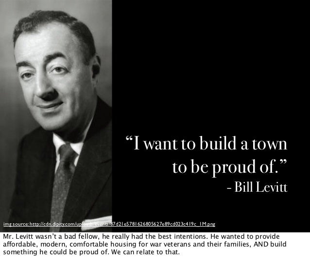 """""""I want to build a town                                                        to be proud of.""""                           ..."""