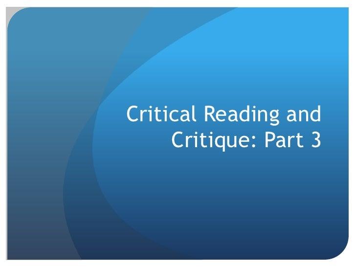Critical Reading and Critique: Part 3<br />