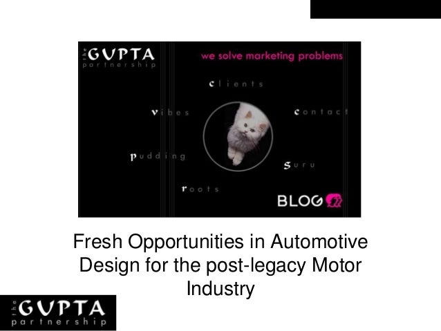 Box title Fresh Opportunities in Automotive Design for the post-legacy Motor Industry