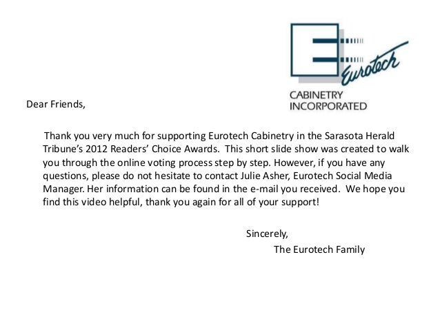 Dear Friends,   Thank you very much for supporting Eurotech Cabinetry in the Sarasota Herald   Tribune's 2012 Readers' Cho...