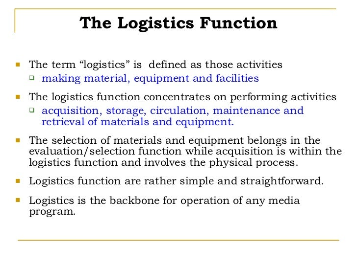 key logistics function Team functions and responsibilities  and plays a key role in identifying and setting priorities across the target audience  logistics planning.