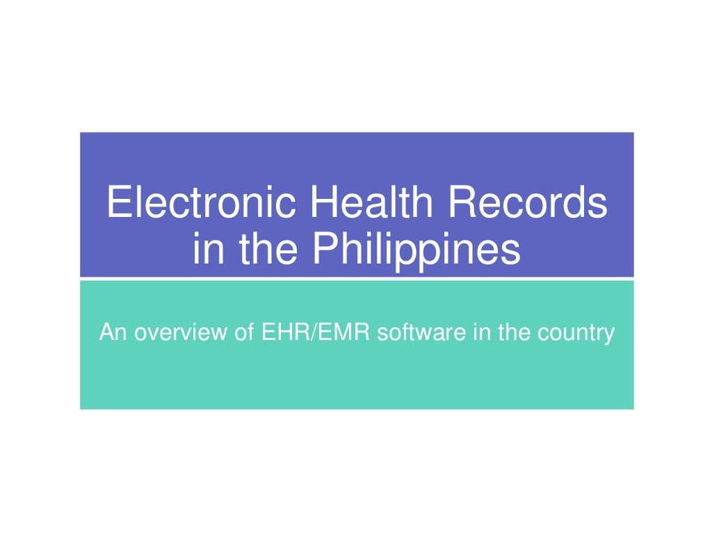 Electronic Medical Records (EMR) in the Philippines