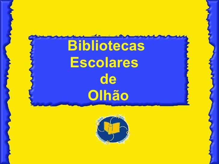 Bibliotecas  Escolares  de Olhão