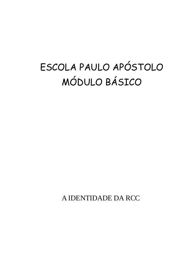 ESCOLA PAULO APÓSTOLO MÓDULO BÁSICO AIDENTIDADEDARCC