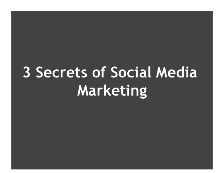 Presentation Title here 3 Secrets to Social Media Marketing by Debbie Weil Consultant / Author, THE CORPORATE BLOGGING BOO...