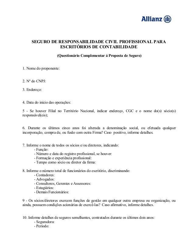 SEGURO DE RESPONSABILIDADE CIVIL PROFISSIONAL PARA ESCRITÓRIOS DE CONTABILIDADE (Questionário Complementar á Proposta de S...