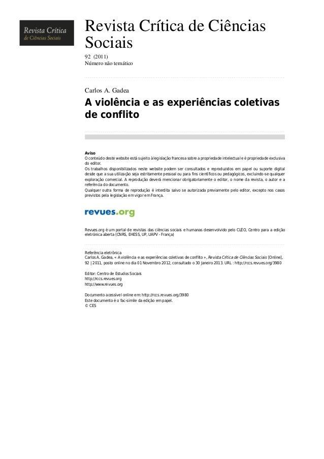 Revista Crítica de Ciências Sociais 92 (2011) Número não temático ..........................................................