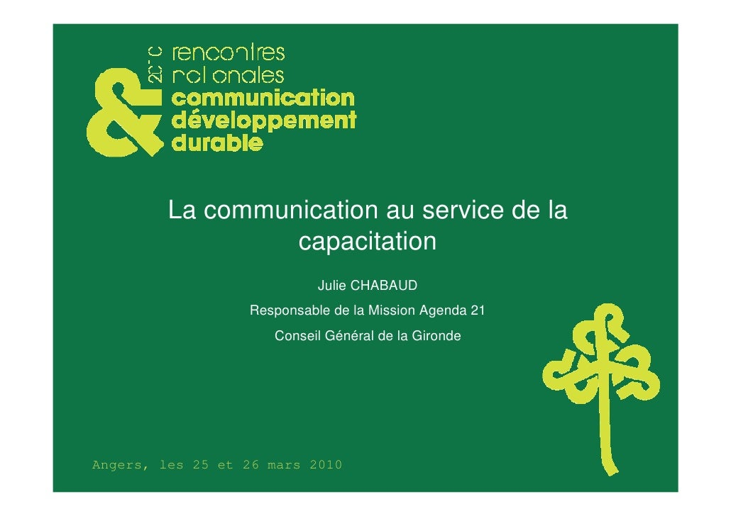 La communication au service de la                   capacitation                             Julie CHABAUD                ...