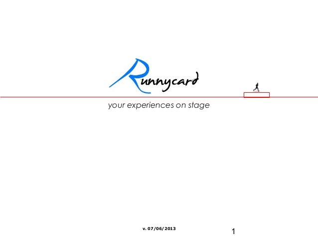 1 your experiences on stage v. 07/06/2013