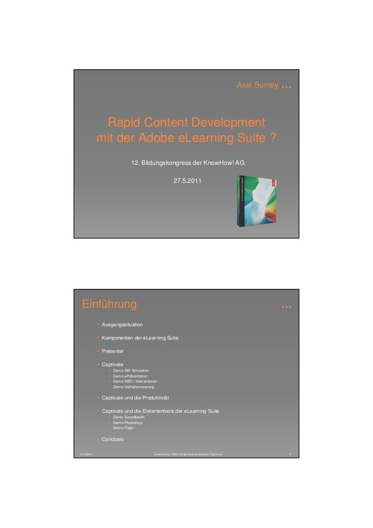 Axel Sumey   …             Rapid Content Development            mit der Adobe eLearning Suite ?                           ...