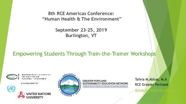 """8th RCE Americas Conference: """"Human Health & The Environment"""" September 23-25, 2019 Burlington, VT Empowering Students Thr..."""